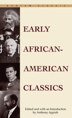 Early African-American Classics - eBook  -     By: Anthony S. Appiah