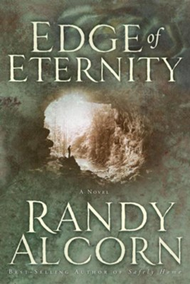 Edge of Eternity - eBook  -     By: Randy Alcorn