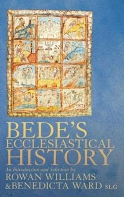 Bede's Ecclesiastical History of the English People: An Introduction and Selection  -     By: Rowan Williams