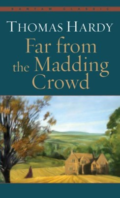 Far from the Madding Crowd - eBook  -     By: Thomas Hardy
