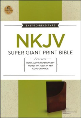 NKJV Super Giant Print Reference Bible, Leathersoft, Dark Mahogany/Rich Chocolate--indexed  -