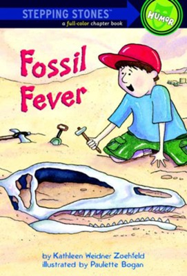 Fossil Fever - eBook  -     By: Kathleen Weidner Zoehfeld     Illustrated By: Paulette Bogan