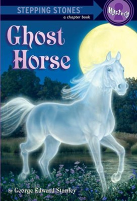 Ghost Horse - eBook  -     By: George Edward Stanley