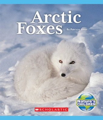Arctic Foxes  -     By: Patricia Janes