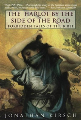 Harlot by the Side of the Road - eBook  -     By: Jonathan Kirsch
