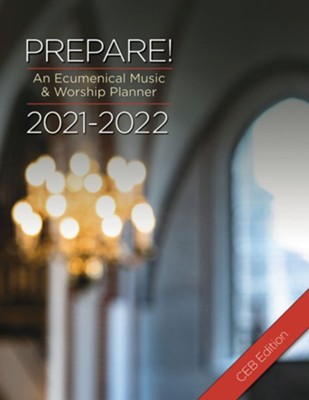 Prepare! 2021-2022 CEB Edition: An Ecumenical Music & Worship Planner - eBook  -     By: David L. Bone, Mary Scifres