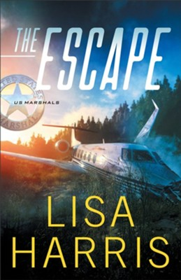 The Escape (US Marshals Book #1) - eBook  -     By: Lisa Harris