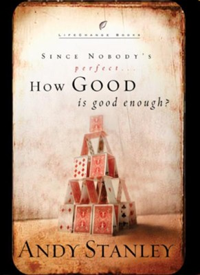 How Good Is Good Enough? - eBook  -     By: Andy Stanley