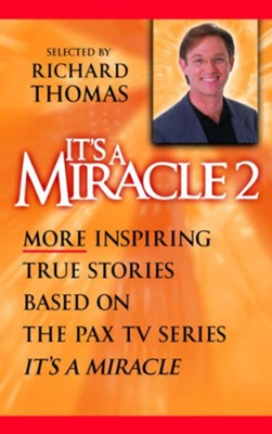 It's a Miracle 2 - eBook  -     By: Richard Thomas
