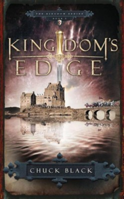 Kingdom's Edge - eBook  -     By: Chuck Black
