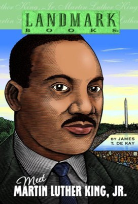 Meet Martin Luther King, Jr. - eBook  -     By: James Dekay
