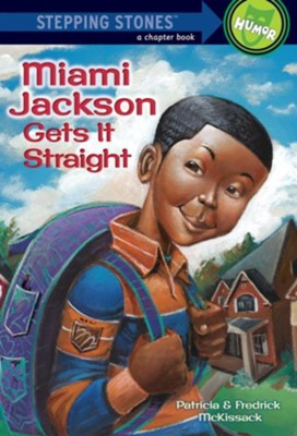 Miami Jackson Gets It Straight - eBook  -     By: Patricia C. McKissack