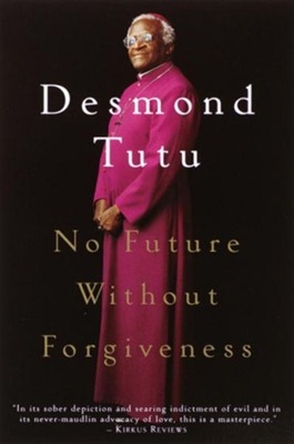 No Future Without Forgiveness - eBook  -     By: Desmond Tutu
