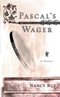 Pascal's Wager - eBook  -     By: Nancy Rue