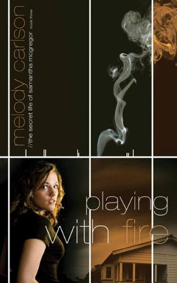 Playing with Fire - eBook  -     By: Melody Carlson