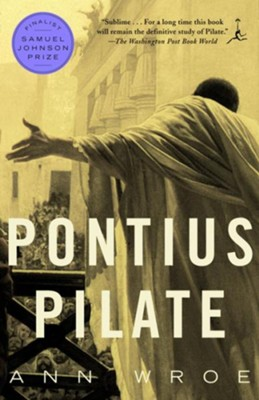 Pontius Pilate - eBook  -     By: Ann Wroe