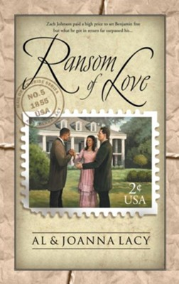Ransom of Love - eBook Mail Order Bride Series #5  -     By: Al Lacy, JoAnna Lacy