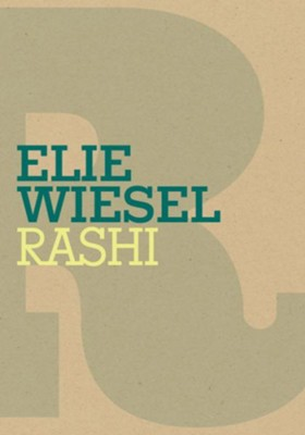 Rashi - eBook  -     By: Elie Wiesel