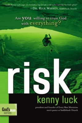 Risk: Are You Willing to Trust God with Everything? - eBook  -     By: Kenny Luck