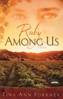 Ruby Among Us - eBook    -     By: Tina Ann Forkner