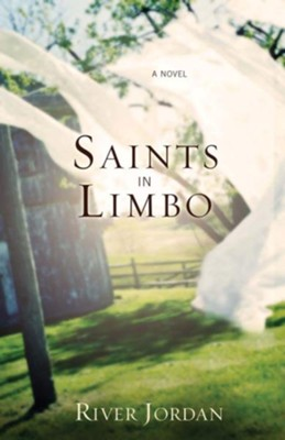 Saints in Limbo - eBook  -     By: River Jordan