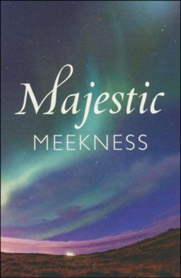 Majestic Meekness (ESV), Pack of 25 Tracts   -