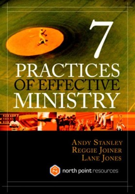 Seven Practices of Effective Ministry - eBook  -     By: Andy Stanley, Reggie Joiner, Lane Jones