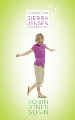 Sierra Jensen Collection, Vol 4 - eBook  -     By: Robin Jones Gunn