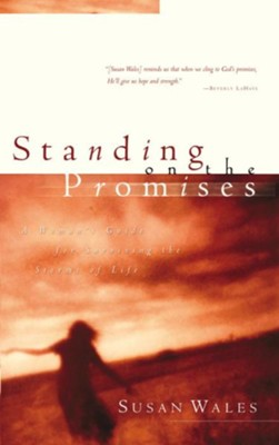 Standing on the Promises: Finding God's Peace in the Hurts of Life - eBook  -     By: Susan Wales