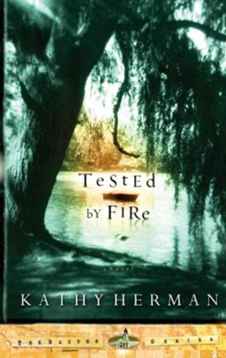 Tested by Fire - eBook The Baxter Series #1  -     By: Kathy Herman