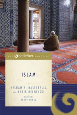 The Beliefnet Guide to Islam - eBook  -     By: Hesham A. Hassaballa
