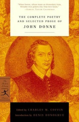 The Complete Poetry and Selected Prose of John Donne: (A Modern Library E-Book) - eBook  -     Edited By: Charles M. Coffin     By: Edited by Charles M. Coffin