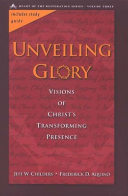 Unveiling Glory: Visions of Christ's Transforming Presence  -     By: Jeff W. Childers, Frederick Aquino