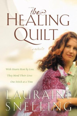 The Healing Quilt - eBook  -     By: Lauraine Snelling