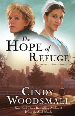 The Hope of Refuge: A Novel - eBook An Ada's House Series #1  -     By: Cindy Woodsmall