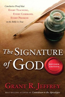 The Signature of God: Astonishing Bible Codes Reveal September 11 Terror Attacks - eBook  -     By: Grant R. Jeffrey