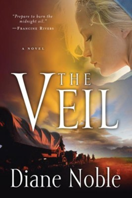 The Veil - eBook  -     By: Diane Noble