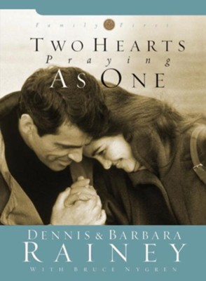 Two Hearts Praying as One - eBook  -     By: Dennis Rainey, Barbara Rainey