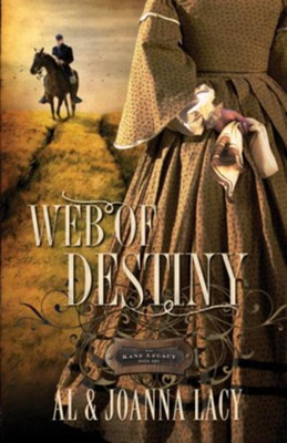 Web of Destiny - eBook The Kane Legacy Series #2  -     By: Al Lacy