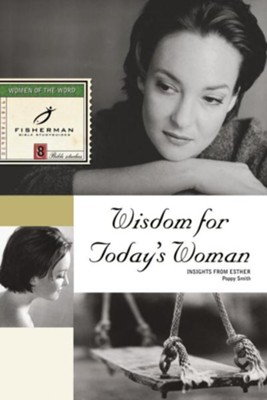 Wisdom for Today's Woman: Insights from Esther - eBook  -     By: Poppy Smith