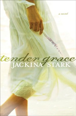 Tender Grace - eBook  -     By: Jackina Stark