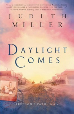 Daylight Comes - eBook  -     By: Judith Miller