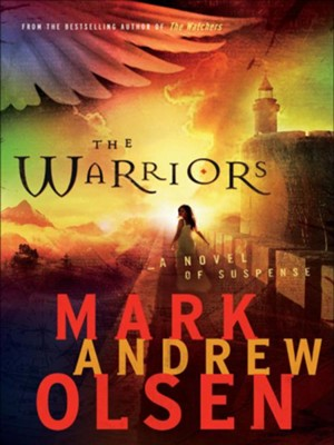 Warriors, The - eBook  -     By: Mark Andrew Olsen