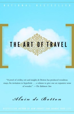The Art of Travel - eBook  -     By: Alain De Botton
