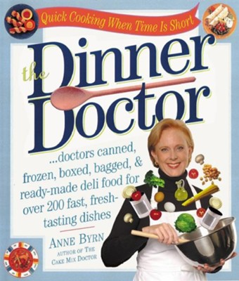 The Dinner Doctor   -     By: Anne Byrn