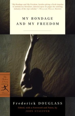 My Bondage and My Freedom - eBook  -     By: Frederick Douglass