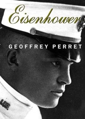 Eisenhower - eBook  -     By: Geoffrey Perret