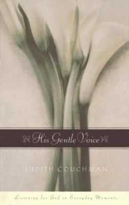 His Gentle Voice - eBook  -     By: Judith Couchman