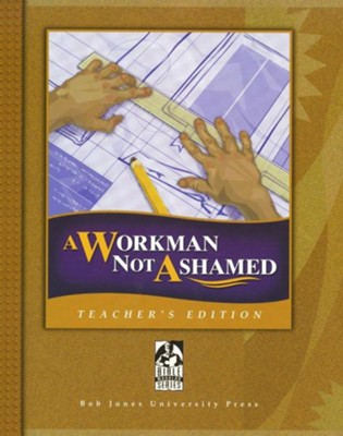 BJU A Workman Not Ashamed, Teacher's Edition   -