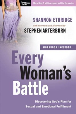Every Woman's Battle: Discovering God's Plan for Sexual and Emotional Fulfillment - eBook  -     By: Shannon Ethridge